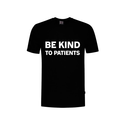T-Shirt Be Kind To Patients Zwart