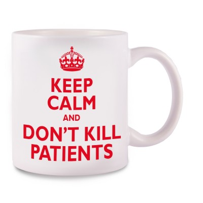 Mok Keep Calm and don't kill patients